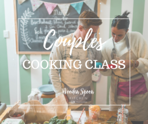 Couples cooking class @ Wooden spoon kitchen